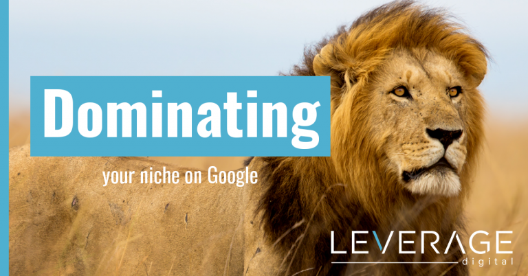 Dominating Your Niche on Google Featured Image